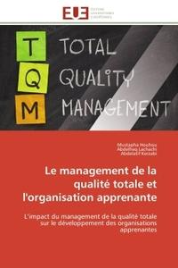 LE MANAGEMENT DE LA QUALITE TOTALE ET L'ORGANISATION APPRENANTE