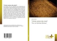 """""""L'ECLAT SONORE DES MOTS"""""""