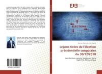 LECONS TIREES DE L'ELECTION PRESIDENTIELLE CONGOLAISE DU 30/12/2018 - LES ELECTIONS COMME FONDEMENT