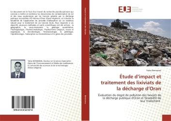 ETUDE D'IMPACT ET TRAITEMENT DES LIXIVIATS DE LA DECHARGE D'ORAN - EVALUATION DU DEGRE DE POLLUTION