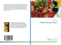 """TABARA""""AFRICAN FOOD"""""""