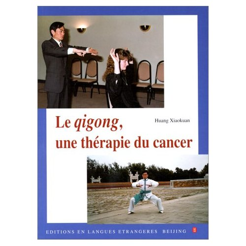 QIGONG UNE THERAPIE DU CANCER