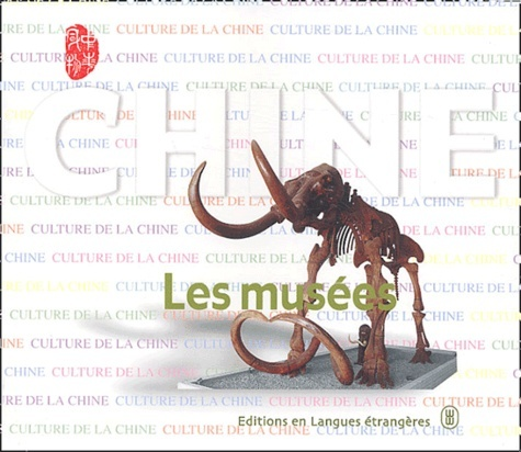CHINE - LES MUSEES