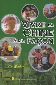 VIVRE LA CHINE A MA FACON