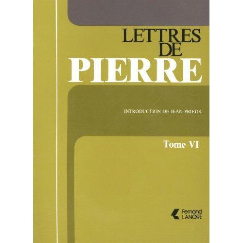LETTRES DE PIERRE (TOME 6)