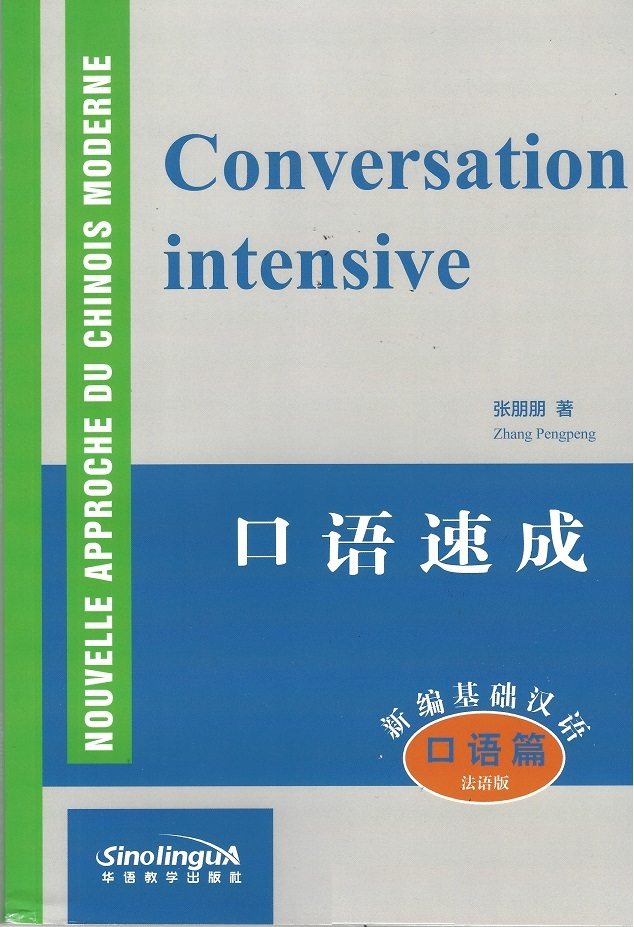 CONVERSATION INTENSIVE (MP3 A TELECHARGER EN LIGNE) (BILINGUE CHINOIS+PINYIN, FRANCAIS)