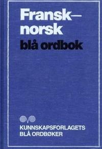 FRANSK - NORSK ORDBOK