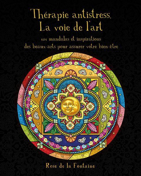 THERAPIE ANTI-STRESS - LA VOIE DE L'ART