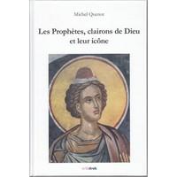 LES PROPHETES, CLAIRONS DE DIEU ET LEUR ICONE