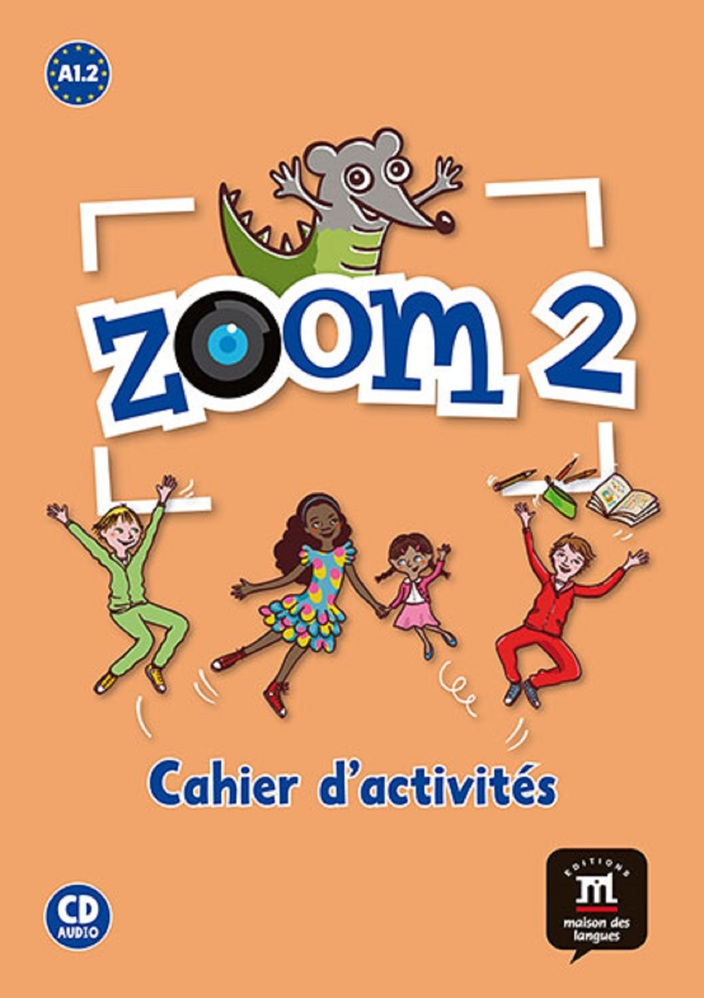 ZOOM 2 CAHIER ACTIVITES FLE + CD A1.2