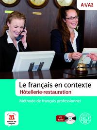 FRANCAIS EN CONTEXTE HOTELLERIE ET RESTAURATION