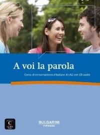 A VOI LA PAROLA - LIVRE + CD