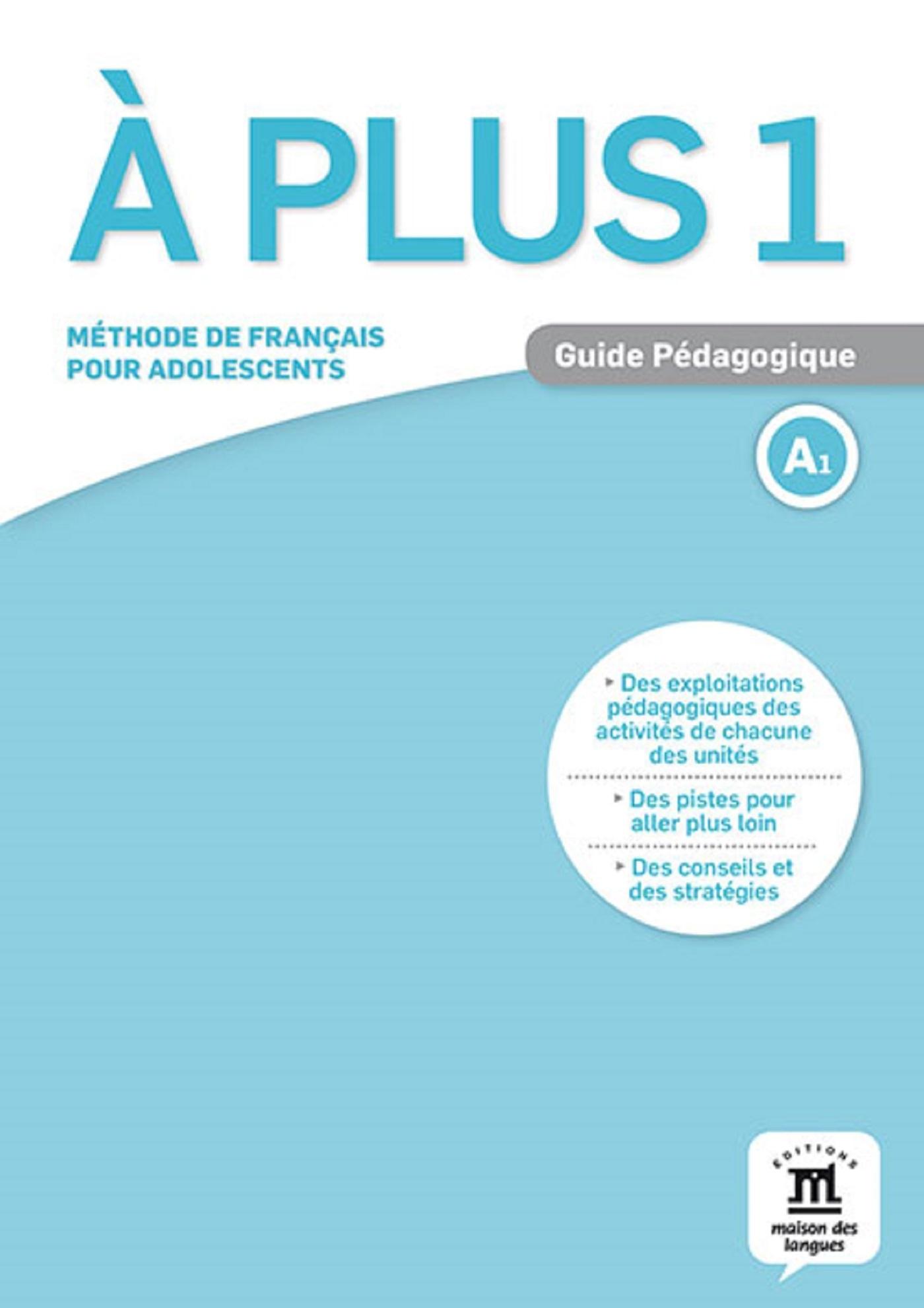 A PLUS ! 1 - GUIDE PEDAGOGIQUE (FORMAT PAPIER)