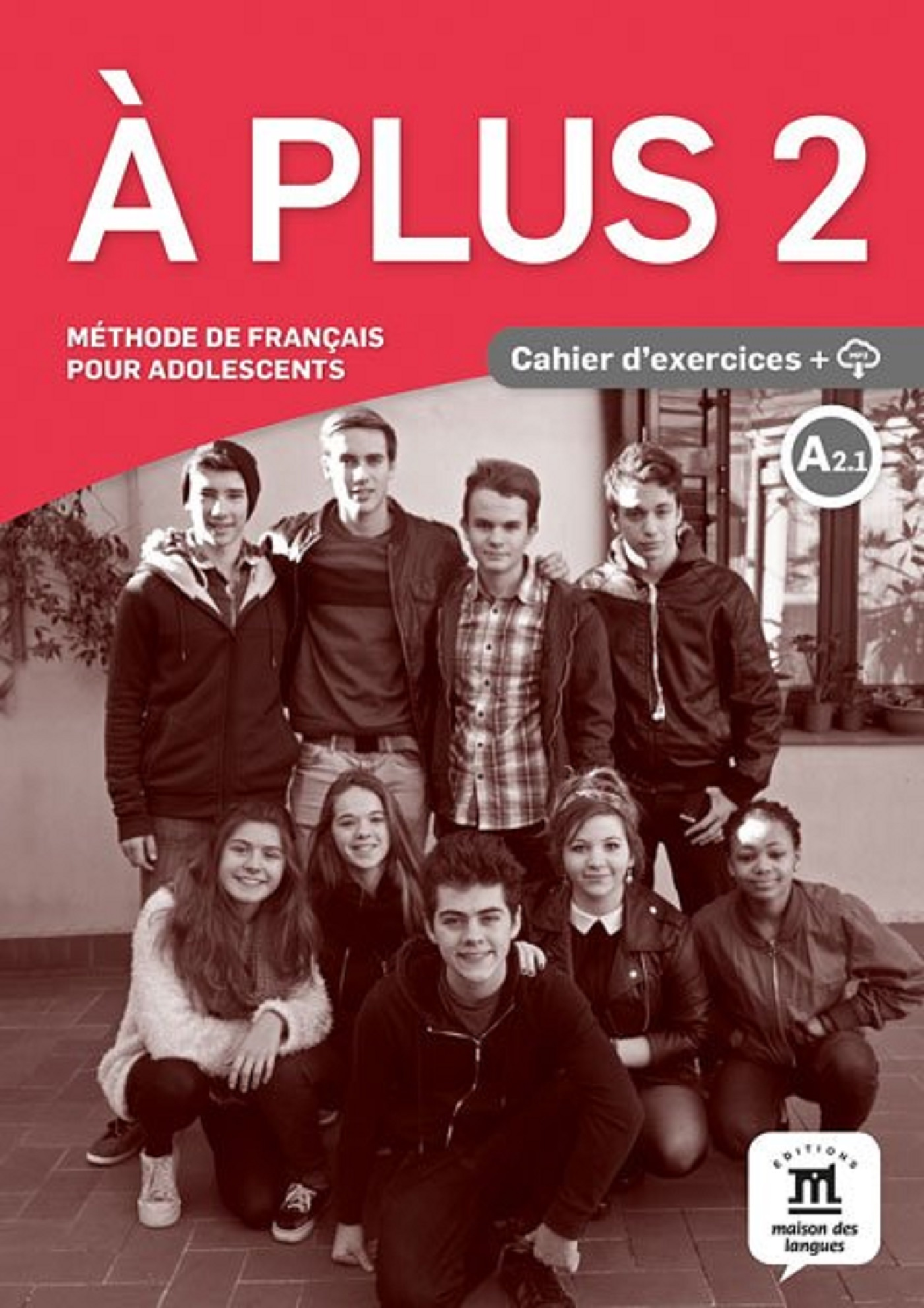 A PLUS ! 2 - CAHIER D'EXERCICES + CD
