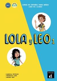 LOLA Y LEO 1 - LIVRE DE L'ELEVE