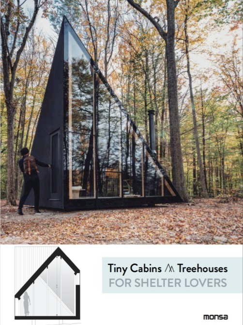 TINY CABINS AND TREEHOUSES