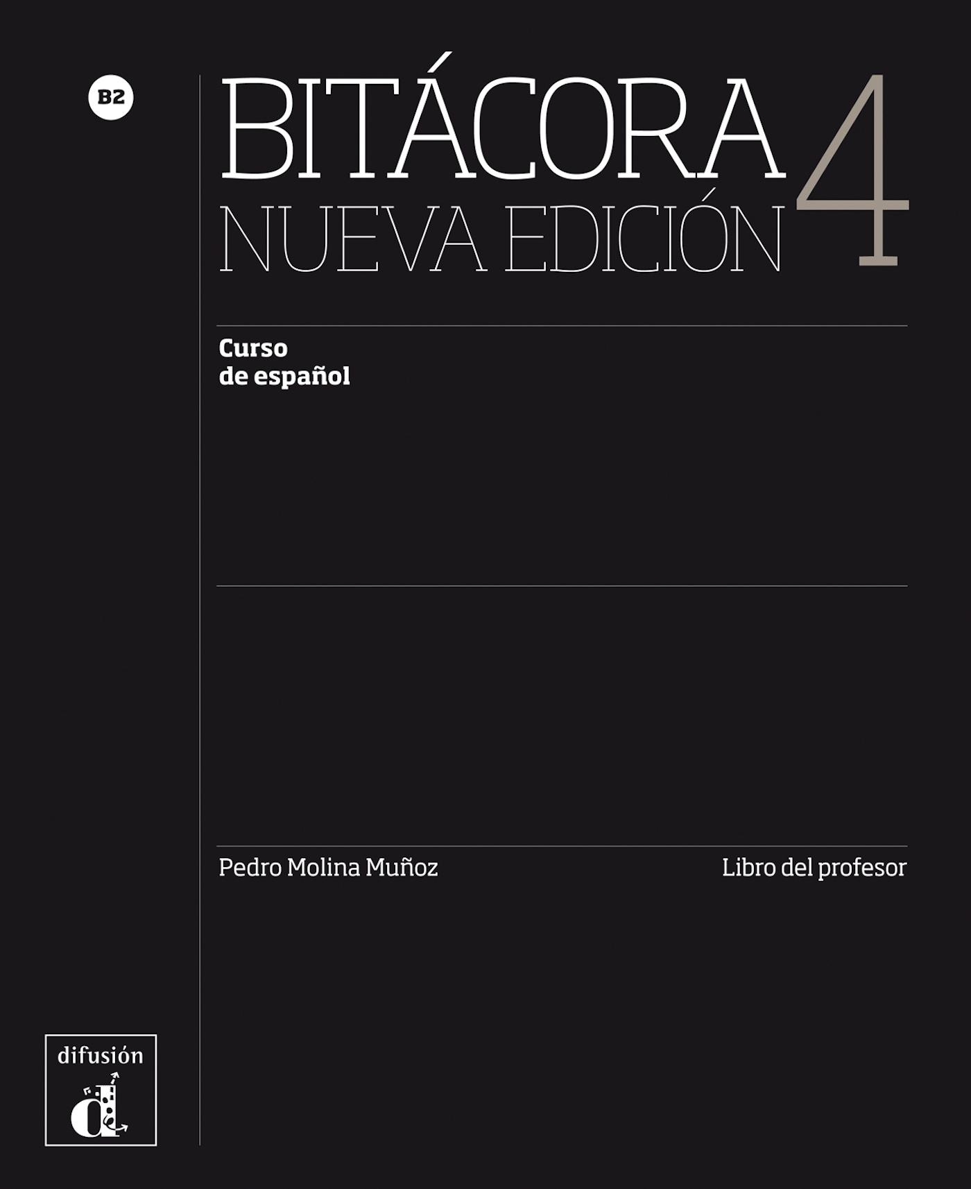 BITACORA 4 NUEVA EDICION - LIVRE DU PROFESSEUR (PAPIER)