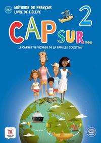 CAP SUR 2 - LIVRE DE L'ELEVE + CD (NIVEAU A1.2)