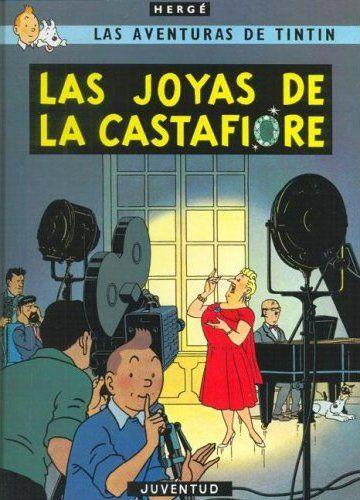 LES BIJOUX DE LA CASTAFIORE (ESPAGNOL NE 2011)