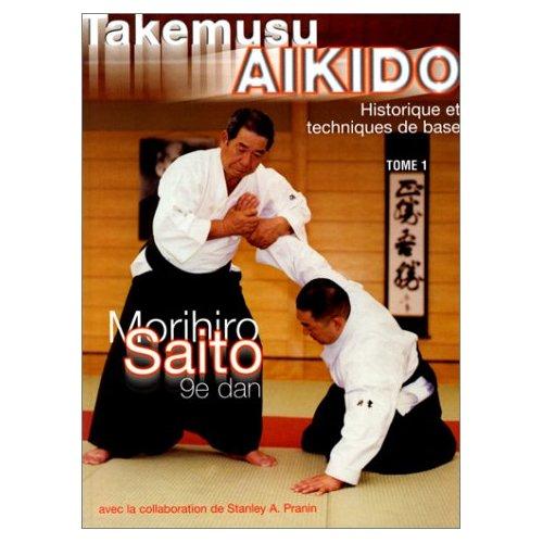 TAKEMUSU AIKIDO TOME 1
