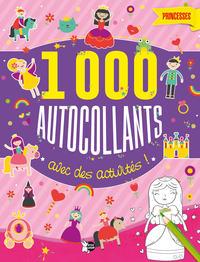 PRINCESSES 1000 AUTOCOLLANTS AVEC DES ACTIVITES