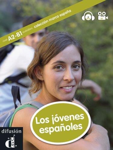 MARCA ESPANA LOS JOVENES ESPANOLES (A2-B1)