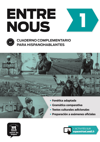 ENTRE NOUS 1- CUADERNO COMPLEMENTARIO PARA HISPANOHABLANTES