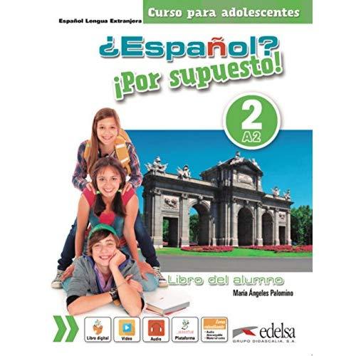 ESPANOL?  POR SUPUESTO! 2 (A2) - ALUMNO