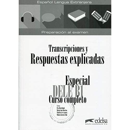 ESPECIAL DELE B1 - CURSO COMPLETO - CORRIGES