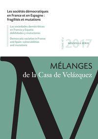 LES SOCIETES DEMOCRATIQUES EN FRANCE ET EN ESPAGNE : FRAGILITES ET MUTATIONS