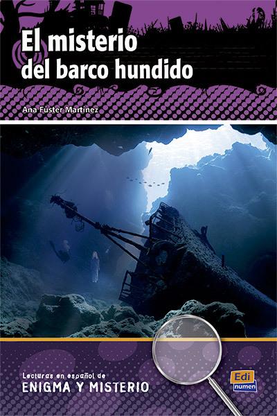 EL MISTERIO DEL BARCO HUNDIDO