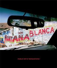 PABLO ORTIZ MONASTERIO MONTANA BLANCA /ANGLAIS