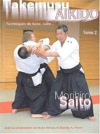 TAKEMUSU AIKIDO TOME 2