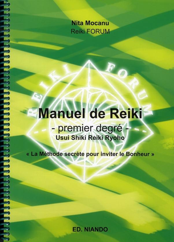 MANUEL DE REIKI - PREMIER DEGRE