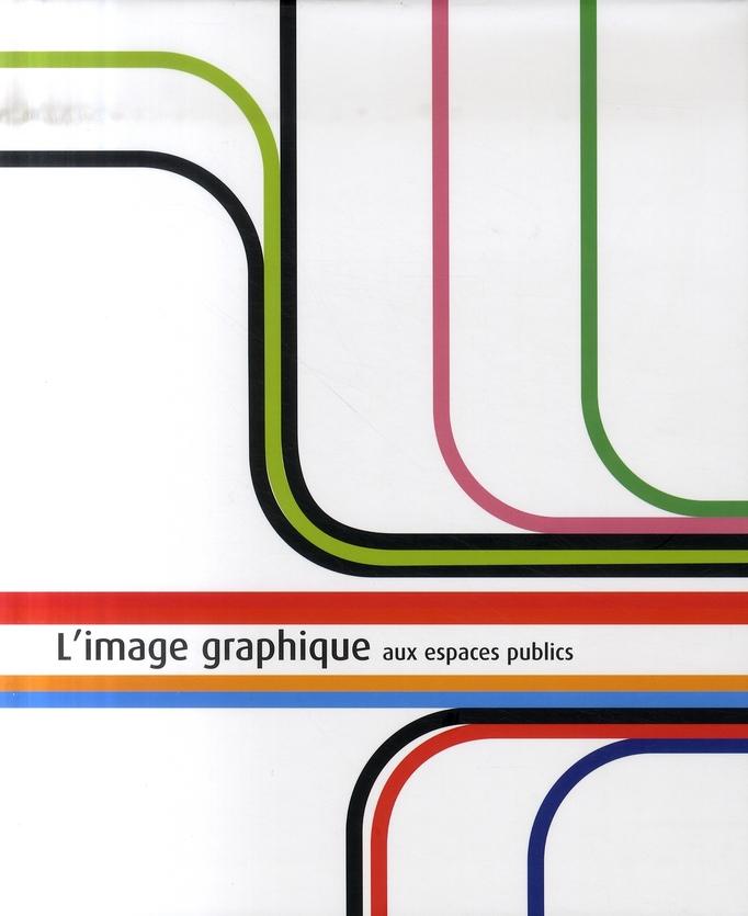 IMAGE GRAPHIQUE (L')