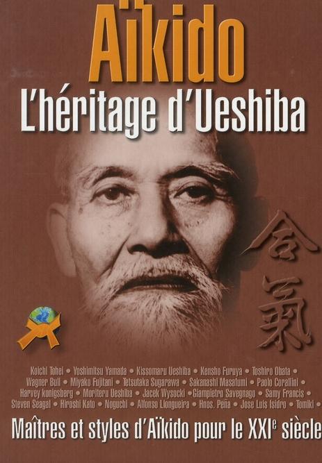 AIKIDO : L'HERITAGE D'UESHIBA