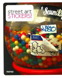 STREET ART STICKERS. BILINGUE ANGLAIS/ESPAGNOL