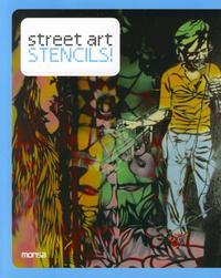 STREET ART STENCILS. BILINGUE ANGLAIS/ESPAGNOL