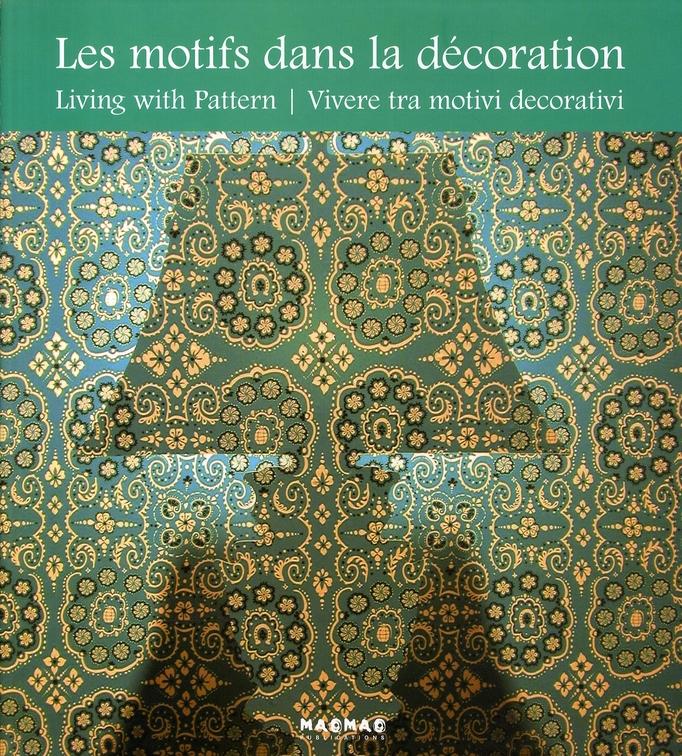 MOTIFS DANS LA DECORATION (LES) (TRILINGUE FR-ANG-IT)