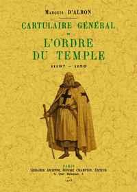 CARTULAIRE GENERAL DE L'ORDRE DU TEMPLE