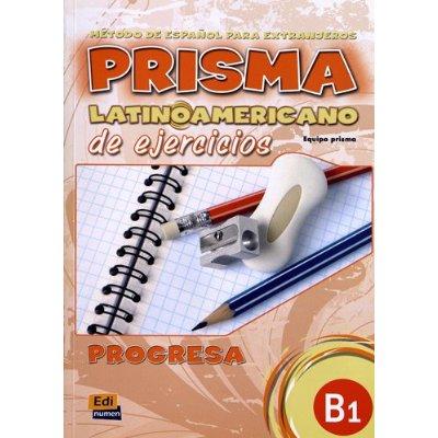 PRISMA LATINOAMERICANO B1  L  EJERCICIOS