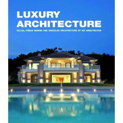 LUXURY ARCHITECTURE, VILLAS, URBAN DESIGN AND SINGULAR ARCHITECTURE BY MS ARQUITECTOS