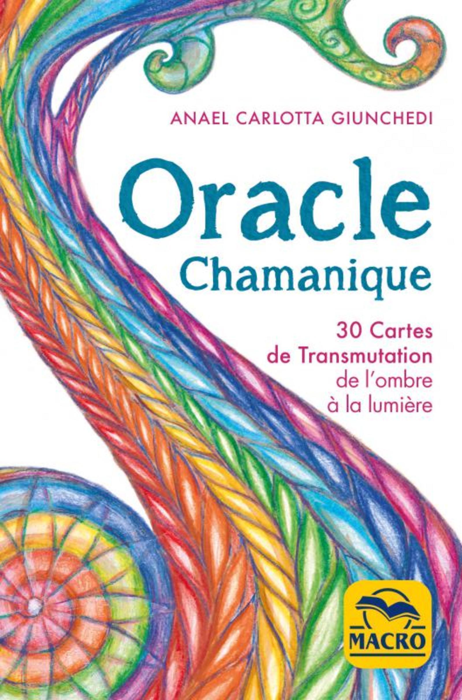 COFFRET ORACLE CHAMANIQUE - 30 CARTES DE TRANSMUTATION DE L'OMBRE A LA LUMIERE ACCOMPAGNEES D'UN LIV