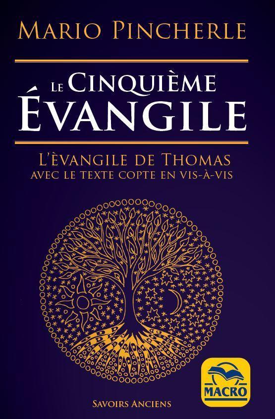 LE CINQUIEME EVANGILE - L EVANGILE DE THOMAS AVEC LE TEXTE COPTE EN VIS A VIS