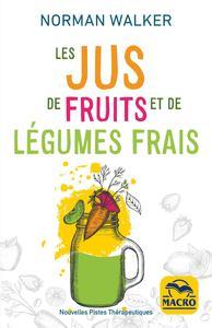 LES JUS DE FRUITS ET DE LEGUMES FRAIS