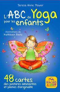 L'ABC DU YOGA POUR LES ENFANTS - 48 CARTES, DES POSTURES AMUSANTES ET PLEINES D'ORIGINALITE