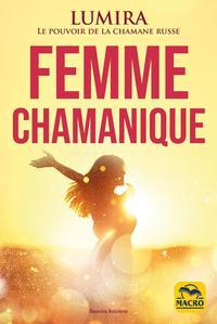 FEMME CHAMANIQUE - BEAUTE  GUERISON  SENSUALITE