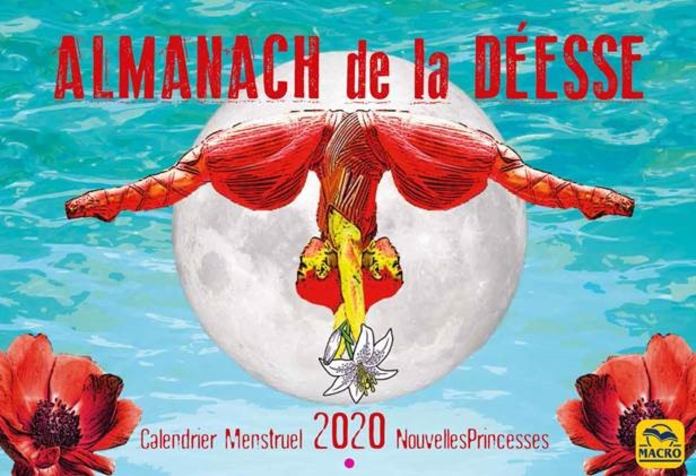 ALMANACH DE LA DEESSE - CALENDRIER MESTRUEL 2020  NOUVELLES PRINCESSES