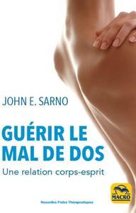 GUERIR LE MAL DE DOS - UNE RELATION CORPS-ESPRIT