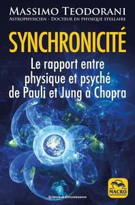 SYNCHRONICITE - LE RAPPORT ENTRE PHYSIQUE ET PSYCHE DE PAULI ET JUNG A CHOPRA